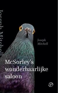 McSorley's wonderbaarlijke saloon | Joseph Mitchell |