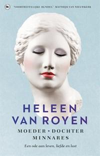 Moeder, dochter, minnares   Heleen van Royen  