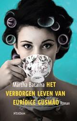 Het verborgen leven van Eurídice Gusmão | Martha Batalha | 9789046821541