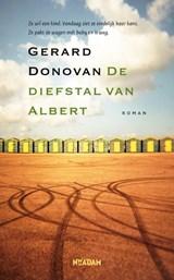 De diefstal van Albert | Gerard Donovan | 9789046822722