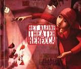 Het kleine theater van Rebecca | Rebecca Dautremer | 9789063066352