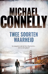 Twee soorten waarheid   Michael Connelly  