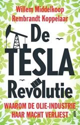 De TESLA revolutie   Willem Middelkoop ; Rembrandt Koppelaar   9789462982079