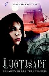 Luotisade boek 1 Schaduwen der verdoemenis | Natascha van Limpt | 9789463080422