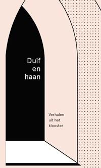 Duif en haan | Karin Amatmoekrim ; Yves Petry ; Nyk de Vries ; Yannick Dangre ; Kira Wuck ; Bregje Hofstede |