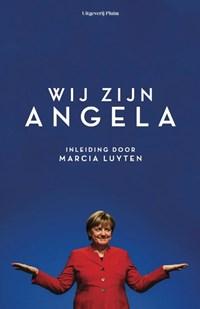 Wij zijn Angela   Wilma de Rek ; Cécile Narinx ; Margriet Brandsma ; Marcia Luyten  