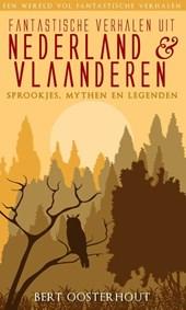 Fantastische verhalen uit Nederland en Vlaanderen