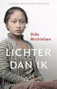 Lichter dan ik | Dido Michielsen |