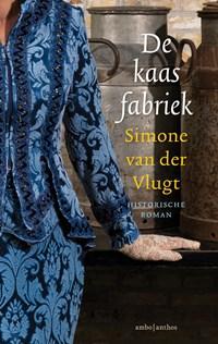 De kaasfabriek   Simone van der Vlugt  