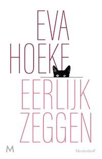 Eerlijk zeggen   Eva Hoeke  