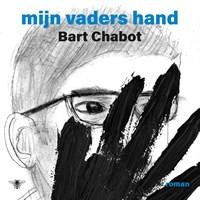 Mijn vaders hand   Bart Chabot  