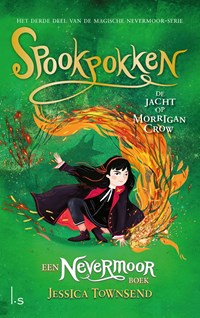Spookpokken - De jacht op Morrigan Crow   Jessica Townsend  