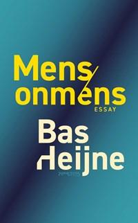Mens/onmens   Bas Heijne  