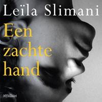 Een zachte hand | Leïla Slimani |
