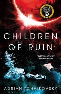 Children of ruin   Adrian Tchaikovsky  