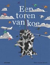 Een toren van koe   Pieter van den Heuvel  