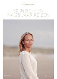 50 inzichten na 25 jaar reizen   Floortje Dessing  