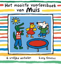 Het mooiste voorleesboek van Muis | Lucy Cousins |