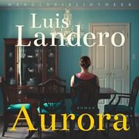 Aurora   Luis Landero  