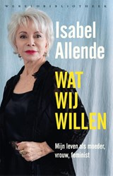 Wat wij willen   Isabel Allende   9789028451407