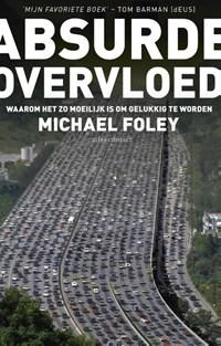 Absurde overvloed   Michael Foley  