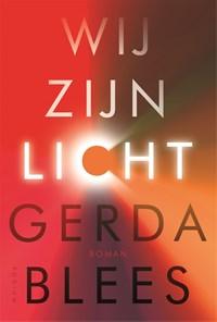 Wij zijn licht | Gerda Blees |