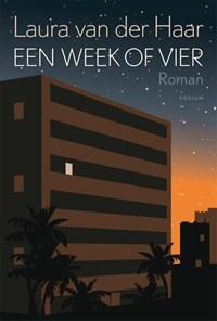 Een week of vier | Laura van der Haar |