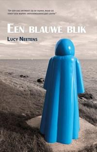 Een blauwe blik   Lucy Neetens  