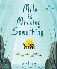 Milo Is Missing Something | Vern Kousky |