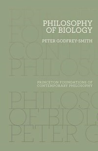 Philosophy of Biology | Peter Godfrey-Smith |