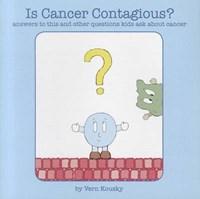 Is Cancer Contagious? | Vern Kousky |