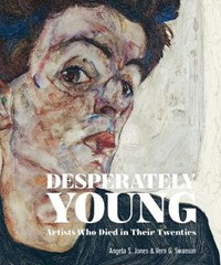 Desperately Young: Artists Who Died in Their Twenties | vern swanson |