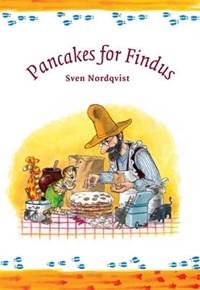 Pancakes for Findus | Sven Nordqvist |