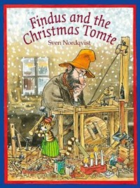 Findus and the Christmas Tomte | Sven Nordqvist |