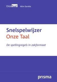 Snelspelwijzer Onze Taal | Wim Daniëls ; Genootschap Onze Taal |