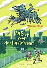 Pas op voor de fluistervaar! | Mirjam Mous | 9789000374878