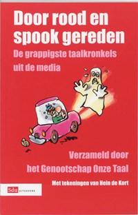 Door rood en spook gereden | Hein de Kort & Genootschap Onze Taal (netherlands) |