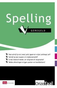 Spelling geregeld   Genootschap Onze Taal ; Taalwerkplaats  
