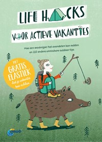 Life hacks voor actieve vakanties | Jens Bey |