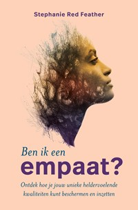 Ben ik een empaat? | Stephanie Red Feather |
