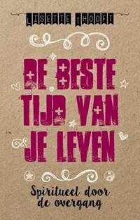 De beste tijd van je leven | Lisette Thooft |