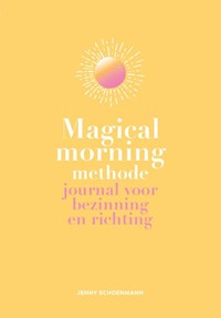 Magical Morning Methode | Jenny Schoenmann |