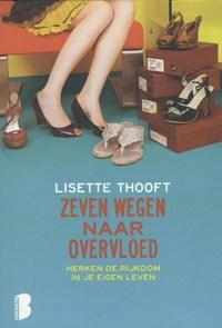 Zeven wegen naar overvloed   Lisette Thooft  