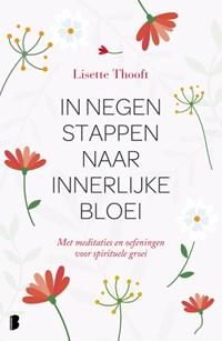 In negen stappen naar innerlijke bloei | Lisette Thooft |