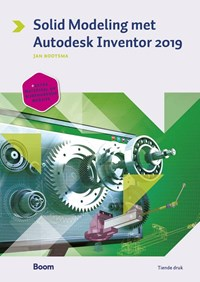 Solid modeling met Autodesk Inventor 2019 | Jan Bootsma |