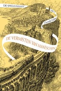 De vermisten van Maneschijn | Christelle Dabos |