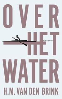 Over het water   H.M. van den Brink  