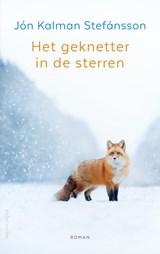 Het geknetter in de sterren | Jón Kalman Stefánsson | 9789026352140