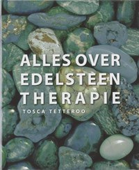 Alles over edelsteentherapie | T. Tetteroo |