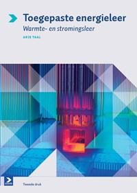 Toegepaste energieleer 2e druk | Arie Taal |